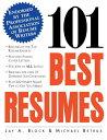 楽天ブックスで買える「101 Best Resumes: Endorsed by the Professional Association of Resume Writers 101 BEST RESUMES ENDORSED BY T (Practical Flying) [ Jay A. Block ]」の画像です。価格は3,168円になります。