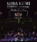 KODA KUMI ETERNITY〜Love & Songs〜 at Billboard Live【Blu-ray】