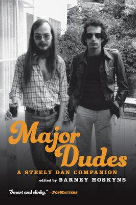Major Dudes: A Steely Dan Companion画像