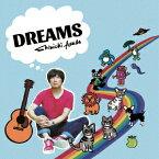DREAMS [ 浅田信一 ]