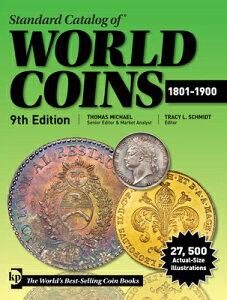 Standard Catalog of World Coins 1801-1900 STANDARD CATALOG OF WORLD COIN (Standard Catalog) [ Thomas Michael ]