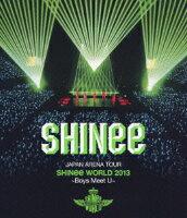 JAPAN ARENA TOUR SHINee WORLD 2013〜Boys Meet U〜【Blu-ray】