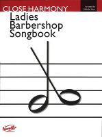 【輸入楽譜】NOVELLO LADIES BARBERSHOP SONGBOOK, THE