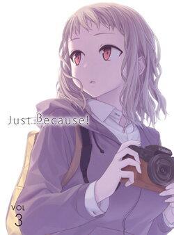 Just Because! 第3巻【Blu-ray】画像