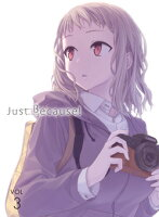Just Because! 第3巻【Blu-ray】