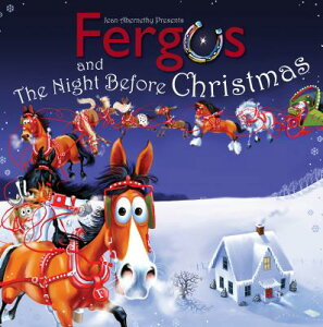 Fergus and the Night Before Christmas: Overcome Chronic Soreness, Injury, and Aging, and Stay in the FERGUS & THE NIGHT BEFORE XMAS [ Jean Abernethy ]