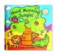 Good Morning Jungle!