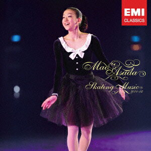 【送料無料】浅田真央スケーティング・ミュージック2011-12(CD+DVD)