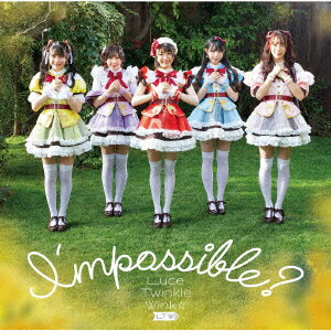 I'mpossible? (初回限定盤 CD+DVD)