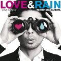 LOVE & RAIN 〜LOVE SONGS〜