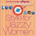 【送料無料】パリ旅で、女子ジャズ〜Something Jazzy