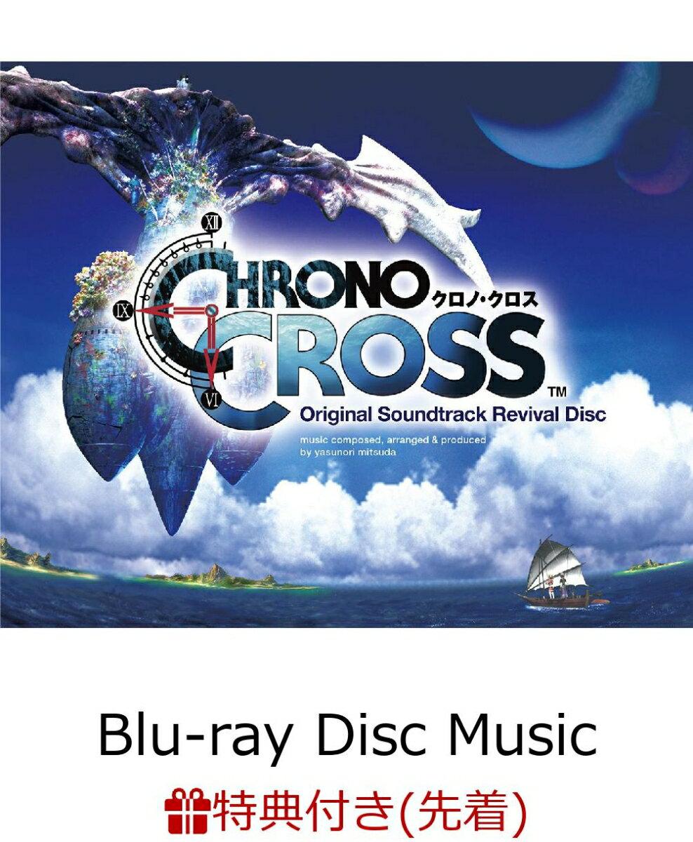 【先着特典】Chrono Cross Original Soundtrack Revival Disc(映像付サントラ/Blu-ray Disc Music)(ステッカー付き)