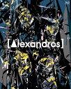"[Alexandros] live at Makuhari Messe ""大変美味しゅうございました""【Blu-ray】 [ [Alexandros] ]"