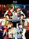 風男塾ライブツアー2016-2017 〜WITH+〜 FINAL 中野サンプラザホール【Blu-ray】 [ 風男塾 ]