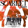 SCARLET (CD+DVD+スマプラ)