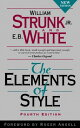 The Elements of Style ELEMENTS OF STYLE 4/E (Elements of Style) [ William Strunk ]
