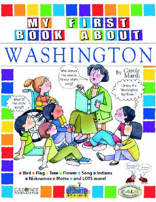 My First Book about Washington! MY 1ST BK ABT WASHINGTON [ Carole Marsh ]