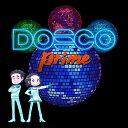【楽天ブックス限定先着特典】DOSCO prime (「DOSCO prime」缶バッジ) [ DREAMS COME TRUE ]
