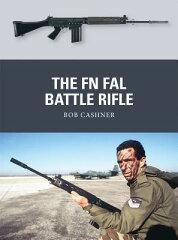 【楽天ブックスならいつでも送料無料】The FN FAL Battle Rifle [ Bob Cashner ]