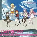 TVアニメ「ファンタジスタドール」エンディング・テーマ::DAY by DAY