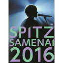 "SPITZ JAMBOREE TOUR 2016 ""醒 め な い"" [ SPITZ ]"