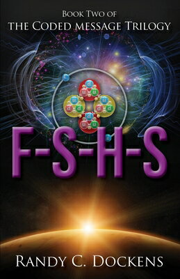 F-S-H-S: The Coded Message Trilogy, Book 2画像