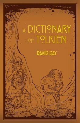洋書, REFERENCE & LANGUAGE A Dictionary of Tolkien DICT OF TOLKIEN David Day