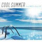 クール・サマー Cooool MUSIC for Cooool LIFE