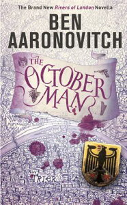 The October Man OCTOBER MAN [ Ben Aaronovitch ]