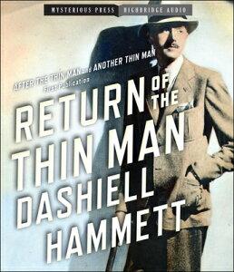Return of the Thin Man RETURN OF THE THIN MAN 6D [ Dashiell Hammett ]