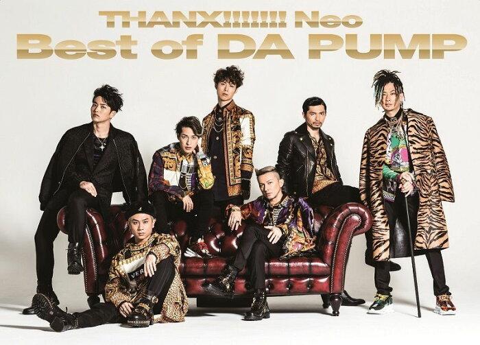 THANX!!!!!!! Neo Best of DA PUMP (初回限定盤 2CD+DVD) [ DA PUMP ]