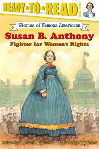 Susan B. Anthony: Fighter for Women's Rights SUSAN B ANTHONY (Stories of Famous Americans (Paperback)) [ Deborah Hopkinson ]