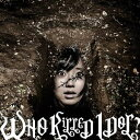 WHO KiLLED IDOL?(MUSIC VIDEO盤 CD+DVD) [ BiS ]