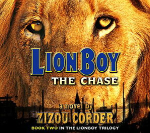 Lionboy: The Chase LIONBOY THE CHASE 75 HOURS 6D (Lionboy) [ Zizou Corder ]