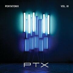 【楽天ブックスならいつでも送料無料】【輸入盤】PTX Vo.3 [ ペンタトニックス ]