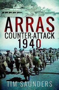 Arras Counter-Attack 1940 ARRAS COUNTER-ATTACK 1940 (Battleground II) [ Tim Saunders ]