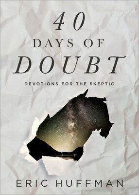 40 Days of Doubt: Devotions for the Skeptic画像