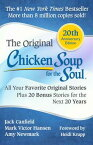 Chicken Soup for the Soul: All Your Favorite Original Stories Plus 20 Bonus Stories for the Next 20 CSF THE SOUL 20TH ANNIV/E (Chicken Soup for the Soul) [ Jack Canfield ]