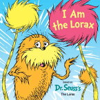 I Am the Lorax I AM THE LORAX [ Courtney Carbone ]