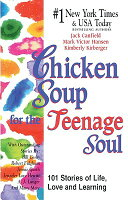 TEENAGE SOUL CHICKEN FOR THE STORIES SOUP
