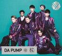 桜 (初回限定盤 CD+DVD) [ DA PUMP ]