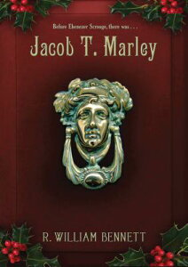 Jacob T. Marley JACOB T MARLEY [ R. William Bennett ]