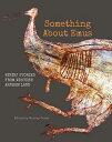Something about Emus: Bininj Stories from Western Arnhem Land SOMETHING ABT EMUS NONE/E [ Murray Garde ]
