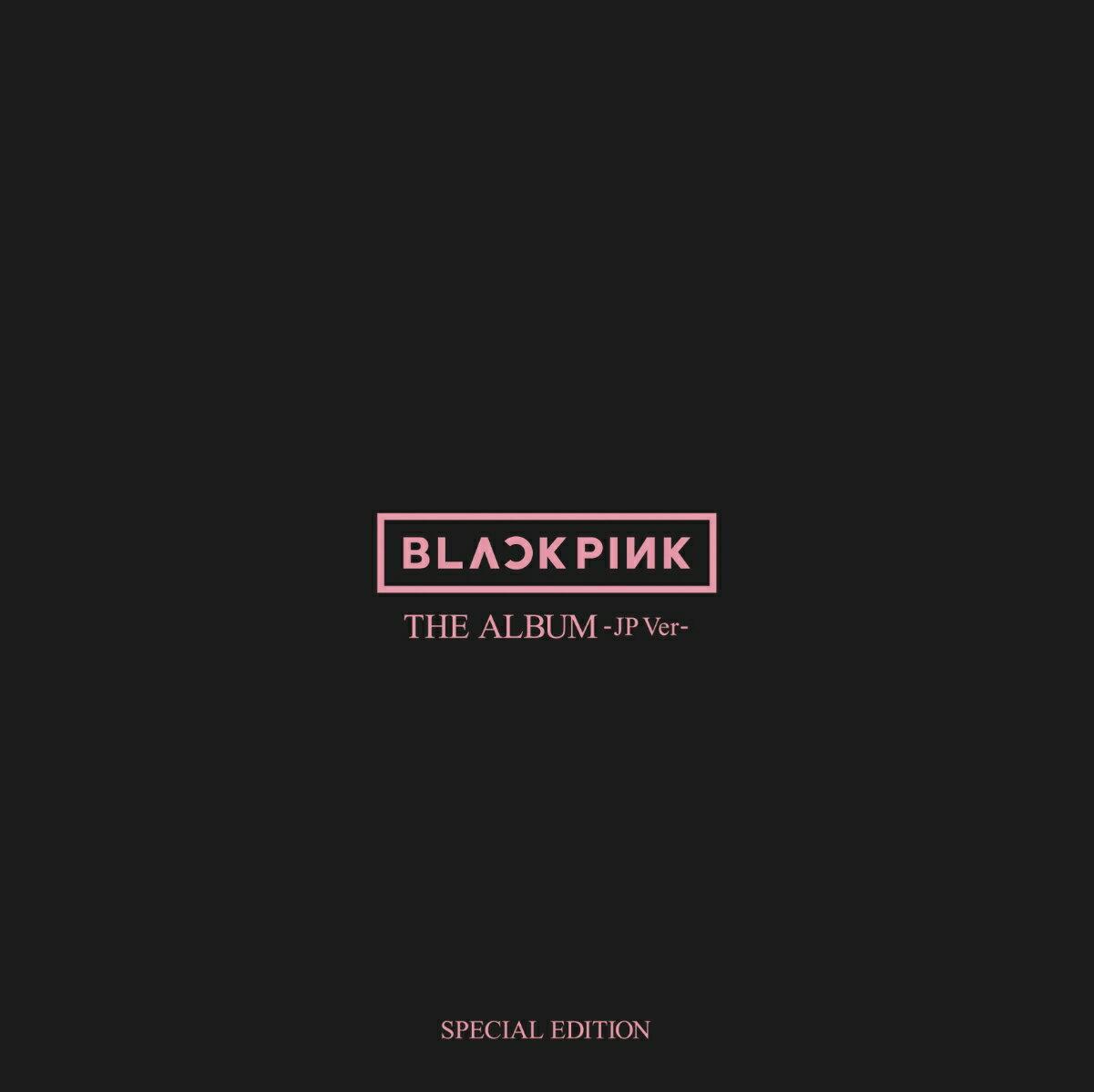 CD, 韓国(K-POP)・アジア THE ALBUM -JP Ver.-(SPECIAL EDITION CDBlu-ray) BLACKPINK