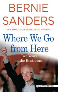 Where We Go from Here: Two Years in the Resistance WHERE WE GO FROM HERE -LP [ Bernie Sanders ]