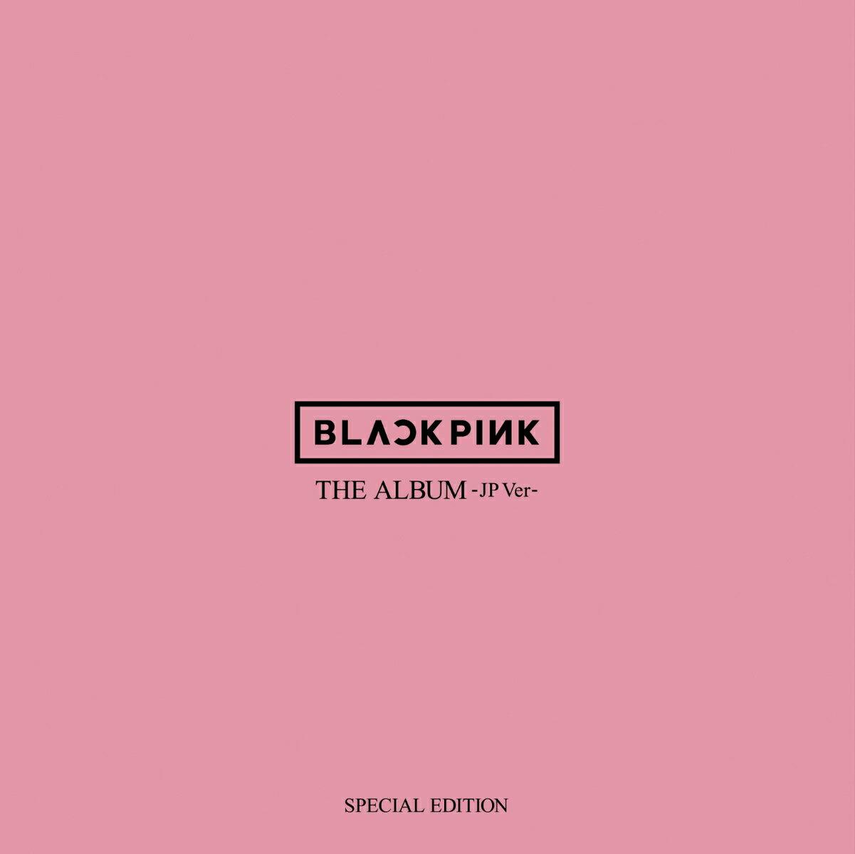 CD, 韓国(K-POP)・アジア THE ALBUM -JP Ver.-(SPECIAL EDITION CDDVD) BLACKPINK