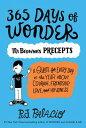 365 Days of Wonder: Mr. Browne's Precepts 365 DAYS OF WONDER MR BROWNES [ R. J. Palacio ]