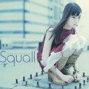Squall [ 松本英子 ]