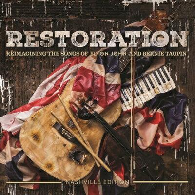 【輸入盤】Restoration: Reimagining The Songs Of Elton John And Bernie Taupin画像