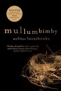 Mullumbimby MULLUMBIMBY [ Melissa Lucashenko ]